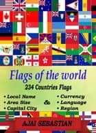Flags of the World ebook by Ajai Sebastian