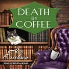 Death by Coffee audiobook by Alex Erickson