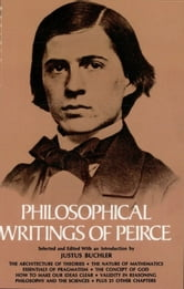 Philosophical Writings of Peirce ebook by Charles S. Peirce