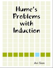 Hume's Problems with Induction ebook by Avi Sion