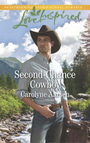 Second-Chance Cowboy ebook by Carolyne Aarsen