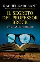 Il segreto del professor Brock ebook by Rachel Sargeant