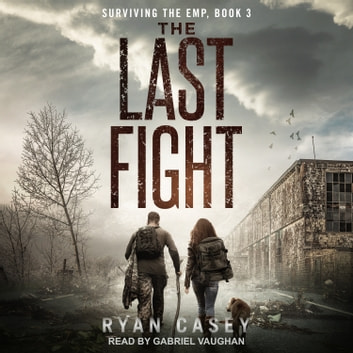 The Last Fight audiobook by Ryan Casey