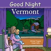 Good Night Vermont ebook by Michael Tougias,Cooper Kelly