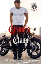 Grave's Claim - Satan's Anarchy, #5 ebook by Erin Osborne, JC Belanger