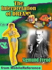 The Interpretation Of Dreams (3rd Edition) (Mobi Classics) ebook by Sigmund Freud,A. A. Brill (Translated)