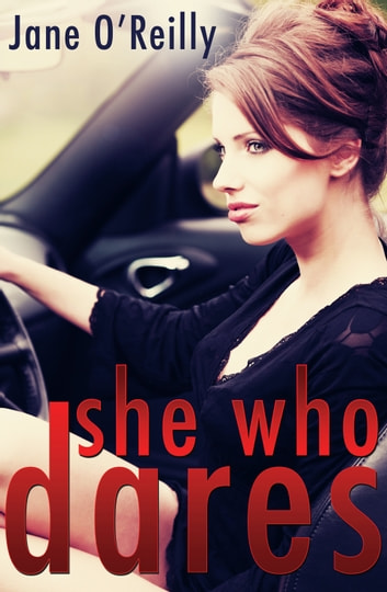 She Who Dares ebook by Jane O'Reilly
