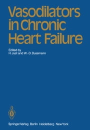 Vasodilators in Chronic Heart Failure ebook by F. Burkart,H. Just,W.-D. Bussmann