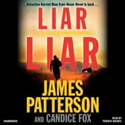 Liar Liar sesli kitap by James Patterson, Candice Fox