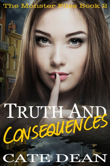 Truth and Consequences ebook by Cate Dean
