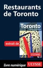 Restaurants de Toronto ebook by Benoit Legault