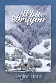 White Dragon ebook by Regina Hanel