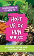 Hope UR OK Hun: A hilarious first book from Ireland's favourite mickey money hun