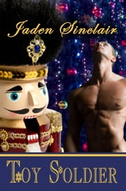 Toy Soldier ebook by Jaden Sinclair