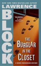 The Burglar in the Closet ebook by Lawrence Block