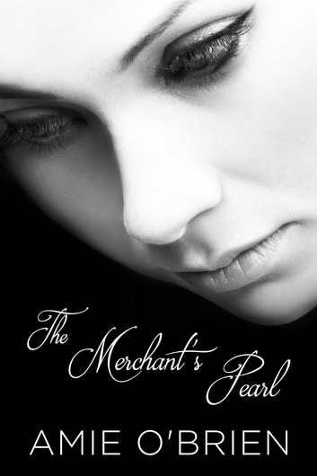 The Merchant's Pearl ebook by Amie O'Brien
