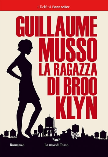 La ragazza di Brooklyn ebook by Guillaume Musso
