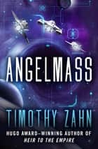 Angelmass ekitaplar by Timothy Zahn