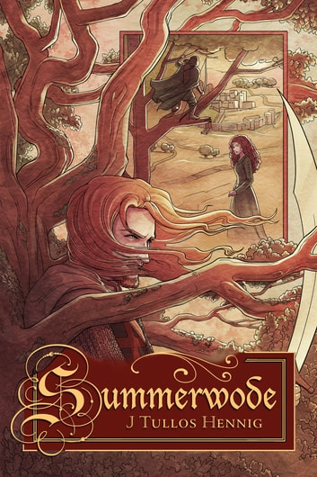 Summerwode ebook by J Tullos Hennig