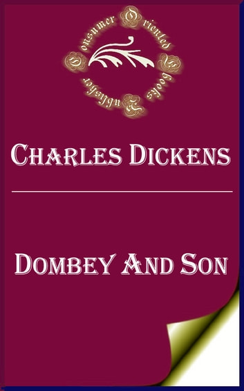 Dombey and Son (Annotated) ebook by Charles Dickens
