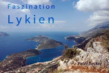 Faszination Lykien ebook by Peter Becker