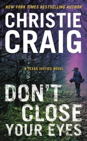 Don't Close Your Eyes ebook by Christie Craig