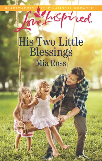 His Two Little Blessings Mills Boon Love Inspired Liberty Creek