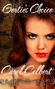 Gertie's Choice ebook by Carol Colbert