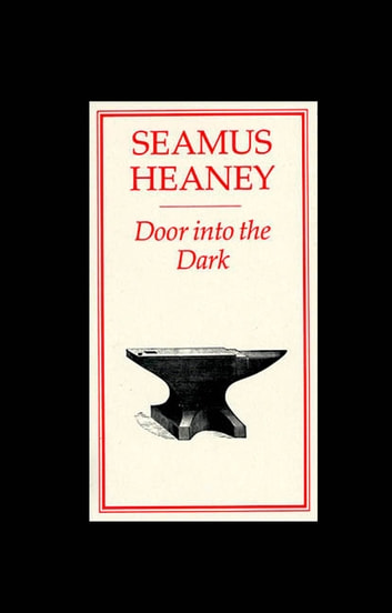 Door into the Dark - Poems ebook by Seamus Heaney