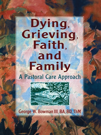 Dying grieving faith and family ebook by harold g koenig dying grieving faith and family a pastoral care approach ebook by harold fandeluxe Choice Image