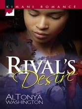 Rival's Desire ebook by AlTonya Washington