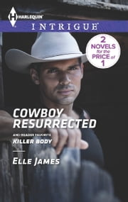 Cowboy Resurrected - Killer Body ebook by Elle James