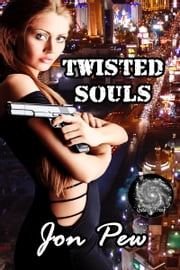 Twisted Souls ebook by Jon Pew