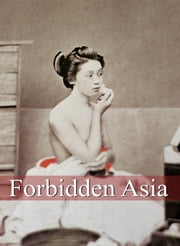 Forbidden Asia ebook by Hans-Jürgen Döpp