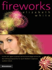 Fireworks ebook by Elizabeth White