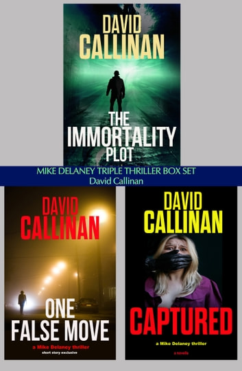 Mike Delaney Triple Thriller Box Set ebook by David Callinan