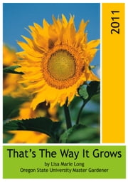 That's The Way It Grows 2011 ebook by Lisa Marie Long