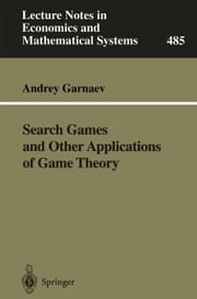 Search Games and Other Applications of Game Theory ebook by Andrey Garnaev