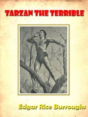 Tarzan the Terrible by Edgar Rice Burroughs [Annotated] ebook by Edgar Rice Burroughs