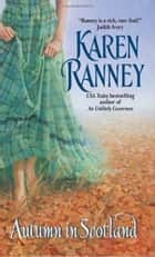 Autumn in Scotland ebook by Karen Ranney