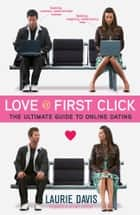 Love at First Click ebook by Laurie Davis