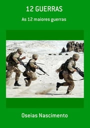 12 Guerras ebook by Oseias Nascimento