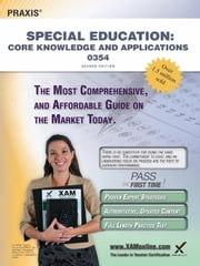 Praxis Special Education: Core Knowledge and Applications 0354 Teacher Certification Study Guide Test Prep ebook by Wynne, Sharon