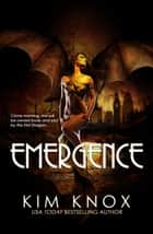 Emergence ebook by Kim Knox