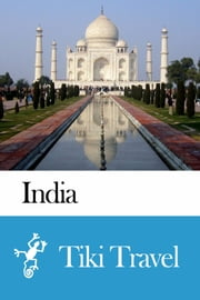 India Travel Guide - Tiki Travel ebook by Tiki Travel