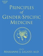 Principles of Gender-Specific Medicine ebook by Marianne J. Legato