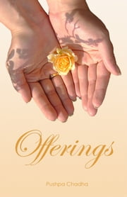 Offerings ebook by Pushpa Chadha