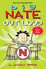Big Nate Out Loud ebook by Lincoln Peirce
