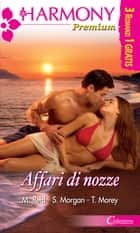 Affari di nozze eBook by Michelle Reid