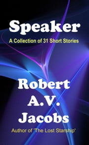 Speaker ebook by Robert A.V. Jacobs